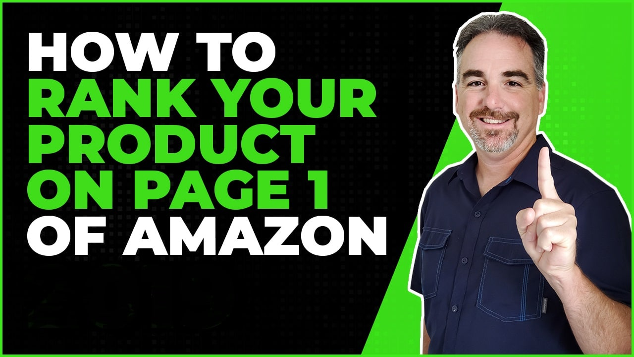 Amazon SEO How To Rank Your Product On Page 1 Of Amazon